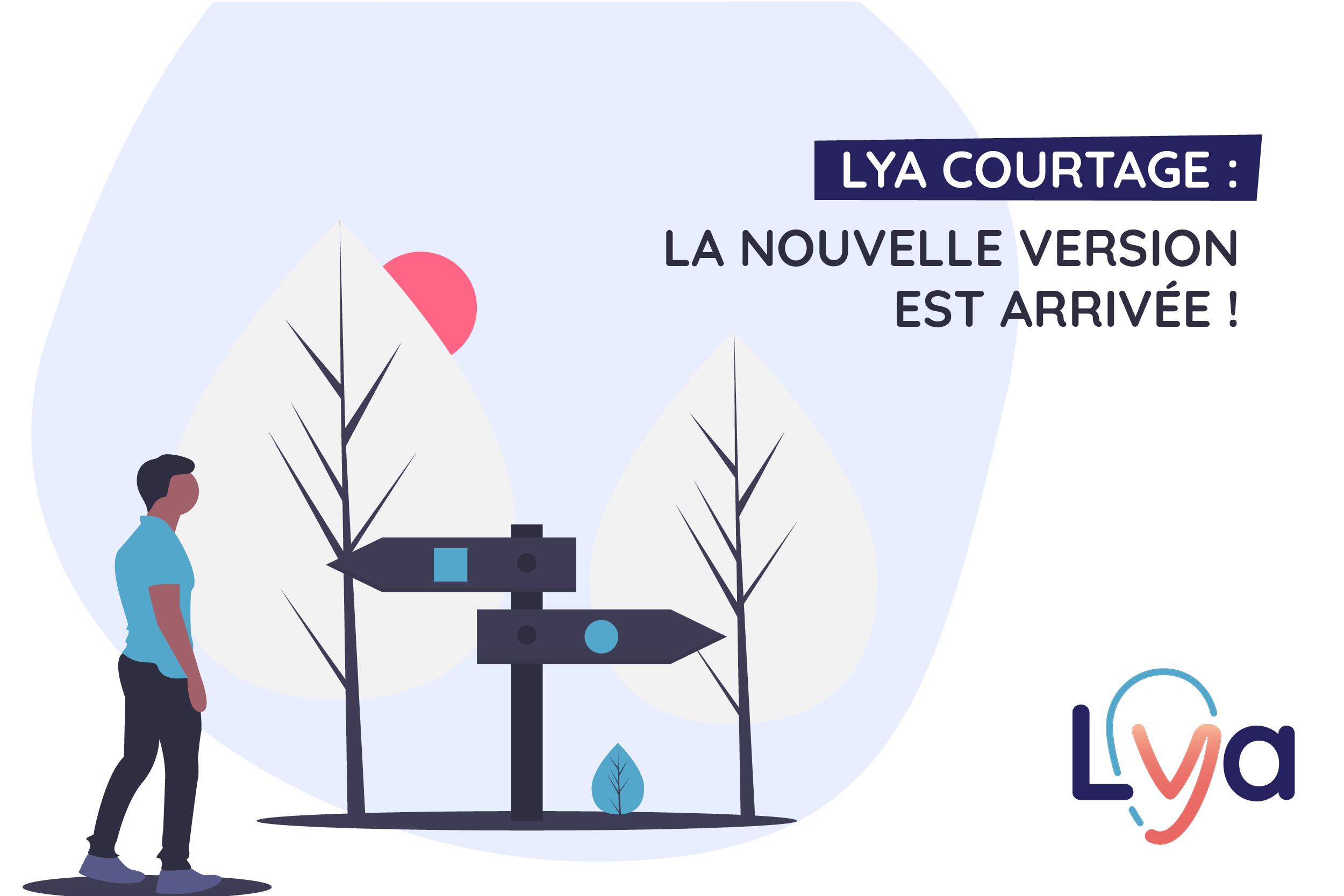 nouvelles fonctionnalités de la plateforme Lya Courtage